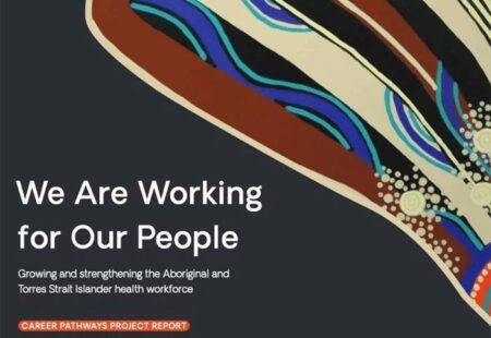 Career Pathways for Aboriginal and Torres Strait Islander health professionals